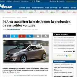 PSA va transférer hors de France la production de ses petites voitures
