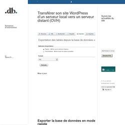 Transférer son site WordPress d'un serveur local vers un serveur distant (OVH)