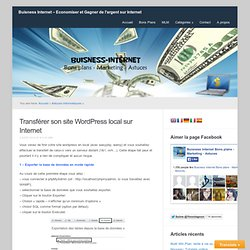 Transférer son site WordPress local sur Internet