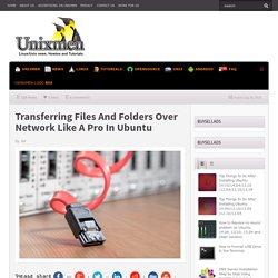 Transferring Files And Folders Over Network In Ubuntu
