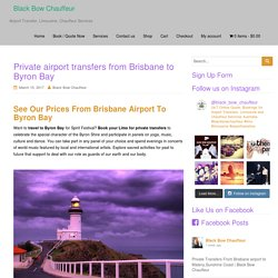 Private airport transfers from Brisbane to Byron Bay
