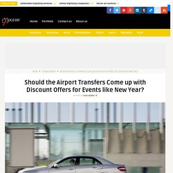 Should the Airport Transfers Come up with Discount Offers for Events like New Year?
