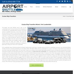 Cruise Ship Transfers Miami, Ft Lauderdale