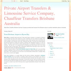 Private Airport Transfers & Limousine Service Company, Chauffeur Transfers Brisbane Australia: From Brisbane Airport to Byron Bay