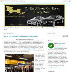 Brisbane Airport Transfers, Limousine and Chauffeur Services: Fixed Price Private Airport Transfers Brisbane