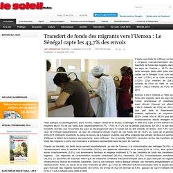 Transfert de fonds des migrants vers l'Uemoa : Le Sénégal capte les 43,7% des envois
