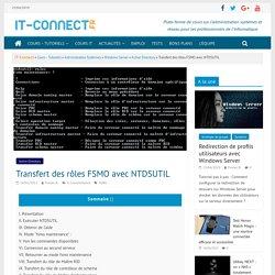 Transfert des rôles FSMO avec NTDSUTIL