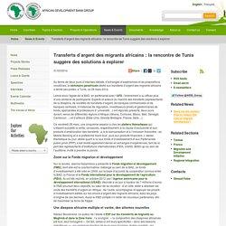 BAD (2014), Transferts d'argent : la rencontre de Tunis suggère des solutions
