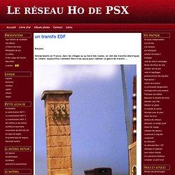 un transfo EDF - Le réseau Ho de PSX