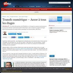 Transfo numérique – Accor à tous les étages - ZDNet