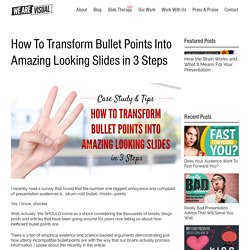 How To Transform Bullet Points Into Amazing Looking Slides in 3 Steps