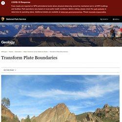 Transform Plate Boundaries - Geology