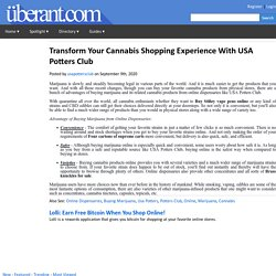 Transform Your Cannabis Shopping Experience With USA Potters Club