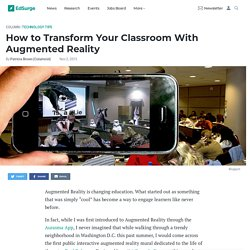 How to Transform Your Classroom With Augmented Reality