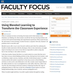 Using Blended Learning to Transform the Classroom Experience - Faculty Focus