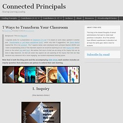 7 Ways to Transform Your Classroom