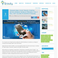 Convert Your Travel Portal Development Mobile-friendly or else You Won't be Counted in Search