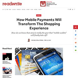 How Mobile Payments Will Transform The Shopping Experience