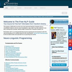 Free NLP Guide from Transform Destiny - Live NLP and Hypnosis Trainings and Seminars