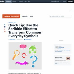 Use the Scribble Effect to Transform Common Everyday Symbols