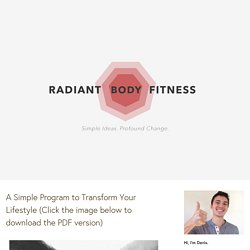 A Simple Program to Transform Your Lifestyle (Click the image below to download the PDF version) —