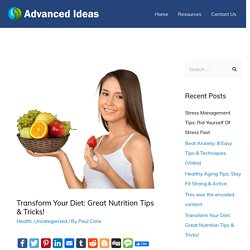 Transform Your Diet: Great Nutrition Tips & Tricks! - Tips Tools Review Oto