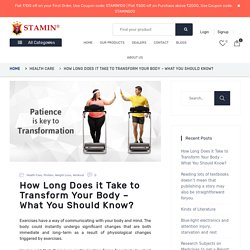 How Long Does it Take to Transform Your Body