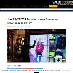 How AR/VR Will Transform Your Shopping Experience In 2019?