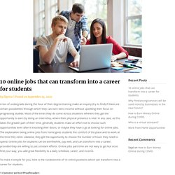 10 online jobs that can transform into a career for students - Ekprice