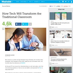 How Tech Will Transform the Traditional Classroom