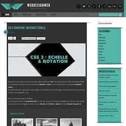CSS 3 transform : rotation et échelle