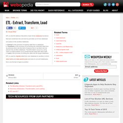 What is ETL (Extract, Transform, Load)? Webopedia Definition
