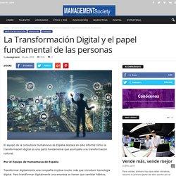 La Transformación Digital y el papel fundamental de las personas