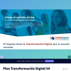 Plan Transformación Digital V4 by Asesoría pedagógica on Genially
