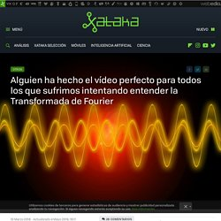 Transformada de Fourier: alguien ha hecho el vídeo definitivo para entenderla