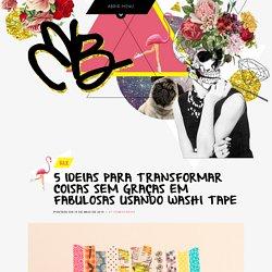 5 ideias para transformar coisas sem graças em fabulosas usando washi tape