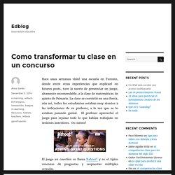 Como transformar tu clase en un concurso – Edblog