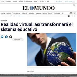 Realidad virtual: así transformará el sistema educativo