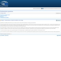 PARLEMENT EUROPEEN - Réponse à question E-002618-16 Transformation des déchets des abattoirs en énergie