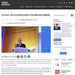 La Poste : de la transformation à l'accélération digitale