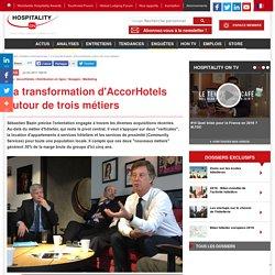 La transformation d'AccorHotels autour de trois métiers