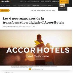 Les 6 nouveaux axes de la transformation digitale d'AccorHotels