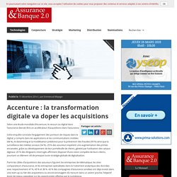 Accenture : la transformation digitale va doper les acquisitions