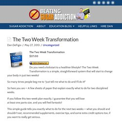 The Two Week Transformation - Beating Sugar Addiction
