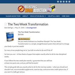 The Two Week Transformation - Beating Sugar Addiction