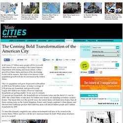 The Coming Bold Transformation of the American City - Enrique Peñalosa