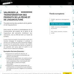 Région_Bretagne - Valoriser la transformation des produits de la pêche et de l'aquaculture