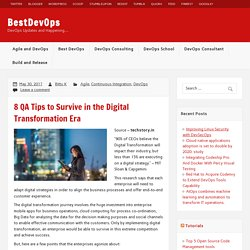 8 QA Tips to Survive in the Digital Transformation Era – BestDevOps