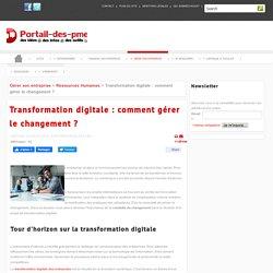 Transformation digitale : comment gérer le changement ?