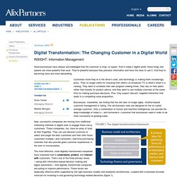 Digital Transformation: The Changing Customer in a Digital World